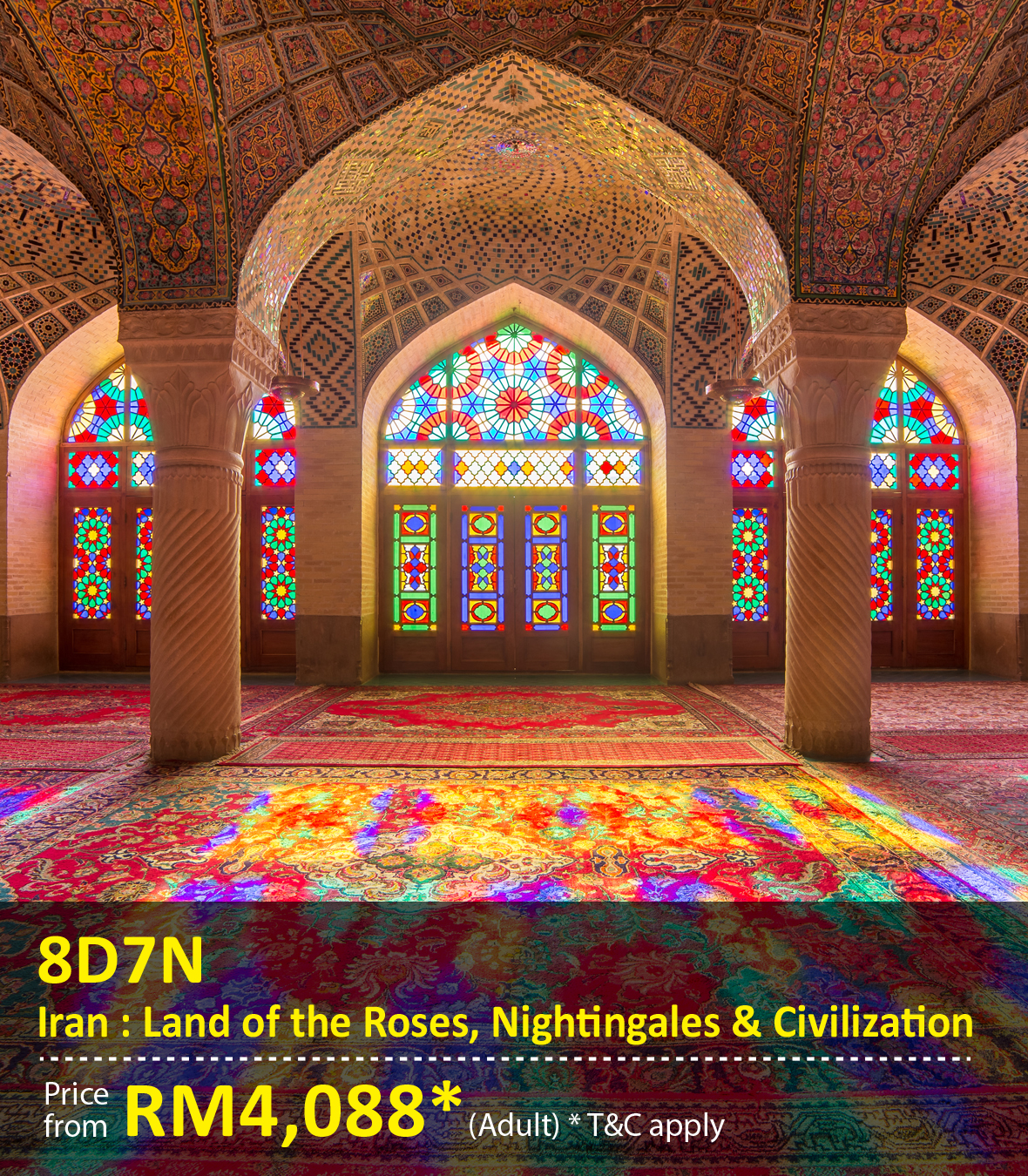 UOB Special Promo Package: 8 Days 7 Nights Iran; Land of the Roses, Nightingales and Civilization